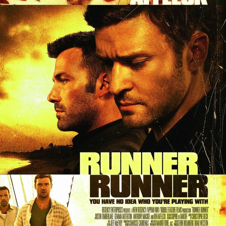 Movie Poster for Runner Runner starring Ben Affleck and Justin Timberlake