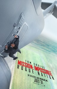 Mission Impossible - Rogue Nation - In Theaters July 31, 2015