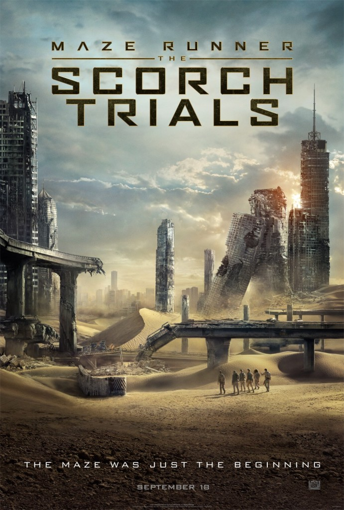Maze Runner - The Scorch Trials - In Theaters Sept 18, 2015