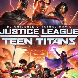 Justice League vs Teen Titans Featured Image