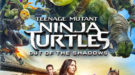 Teenage Mutant Ninja Turtles: Out of the Shadows Blu-ray Featured Image