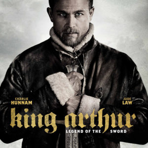 King Arthur - Legend of the Sword Featured Image