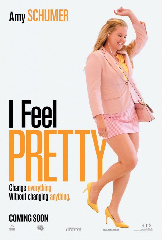 I Feel Pretty Movie Poster